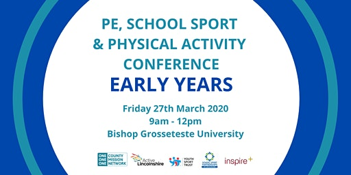 PE, School Sport and Physical Activity Conference - Early Years