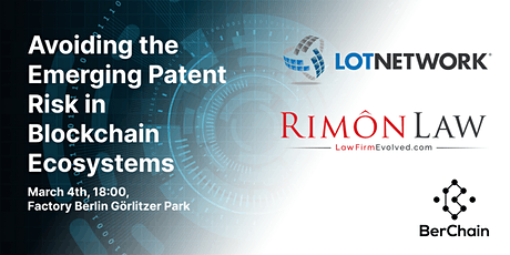 Avoiding the Emerging Patent Risk in Blockchain Ecosystems tickets