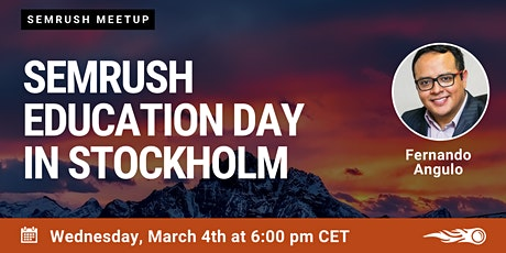 First SEMrush Education Day in Stockholm tickets