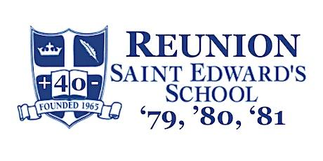 40+/- Reunion -- Saint Edward's School -- Classes 1979, 1980, 1981 tickets