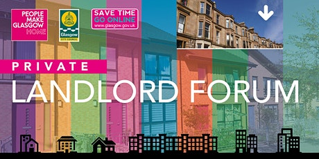 Glasgow Landlord Forum - Changes in the Private Rented Sector tickets