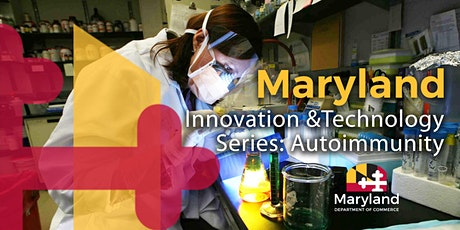 Maryland Innovation and Technology Series: Autoimmunity tickets