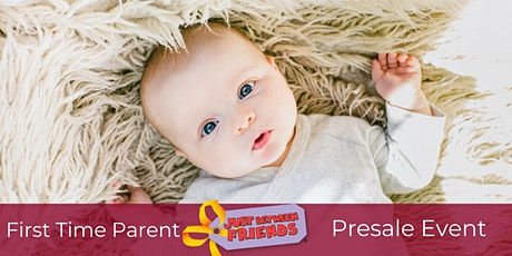 JBF First Time Parent/Grandparent 6pm PreSale tickets