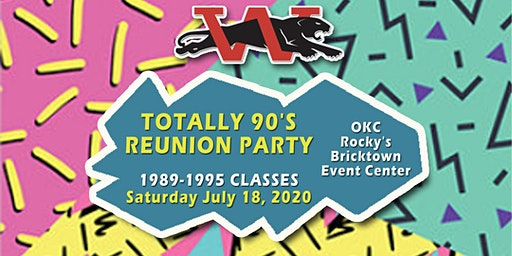 Totally 90's Reunion Party (Westmoore 89-95)