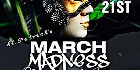 St Patrick's March Madness Masquerade Party tickets