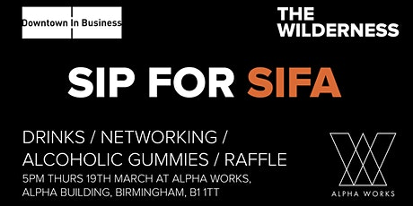 Sip For Sifa Fireside with Downtown in Business, Alphaworks and The Wilderness tickets