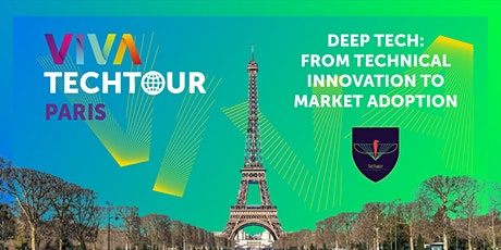 VivaTech Tour Paris: DeepTech, from technical innovation to market adoption billets