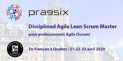 Disciplined Agile Lean Scrum Master pour professionnels Agile (Scrum)