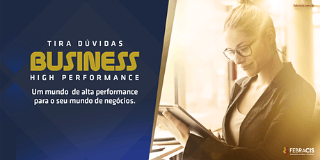 [BRASÍLIA/DF] Tira Dúvidas Business High Performance 17/03/2020 ingressos