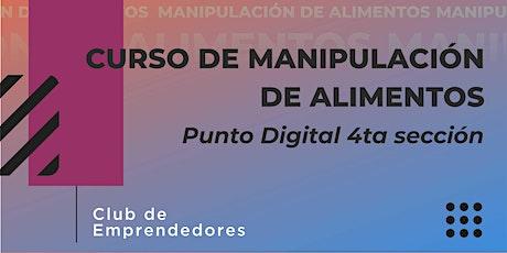 Curso de Manipulación de alimentos - Punto Digital 4ta Sección entradas
