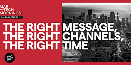 MarTech Mornings - the right message, the right channels, the right time tickets