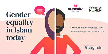 #SayItSis: Gender Equality in Islam Today | muzmatch tickets