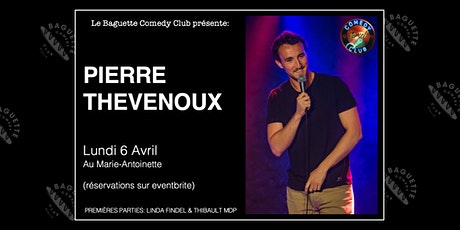 Pierre Thevenoux (1ères parties: Linda Findel & Thibault MDP) Tickets
