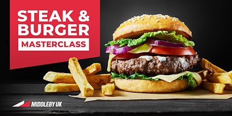 Steak & Burger Masterclass hosted by Middleby UK tickets