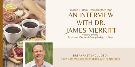 An Interview with Dr. James Merritt tickets