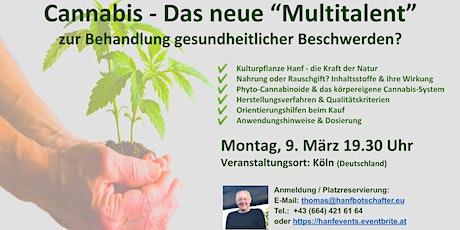 """""""Cannabis - Das Multitalent gegen gesundheitliche Beschwerden?"""" Tickets"""