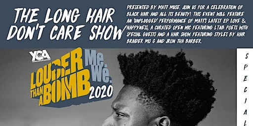 Matt Muse Presents The 'Long Hair Don't Care' Show