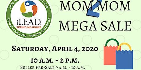 Mega Mom 2 Mom Sale tickets