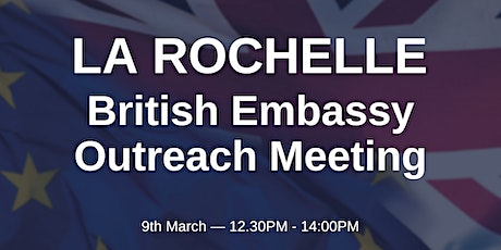 British Embassy Outreach Meeting - LA ROCHELLE tickets