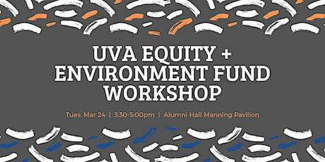 UVA Equity + Environment Fund Workshop tickets