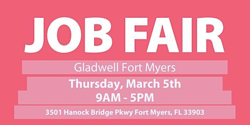 Job Fair - Gladwell Fort Myers