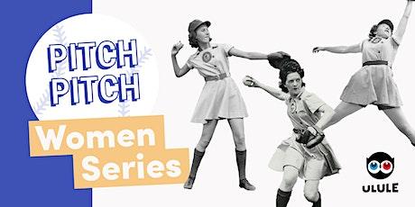 Pitch Pitch Femmes Entrepreneures 2020 - Paris #3 billets