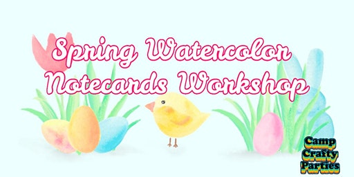 Spring Watercolor Notecards at The Hill by Camp Crafty Parties