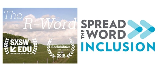 The R Word Film (Screening) - Spread the Word Campaign