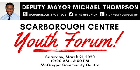 Deputy Mayor Michael Thompson's Scarborough Centre Youth Forum tickets