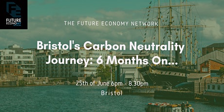 Bristol's Carbon Neutrality Journey: 6 Months On... tickets