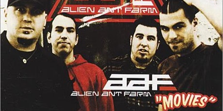 ALIEN ANT FARM@ The Crying Monk tickets