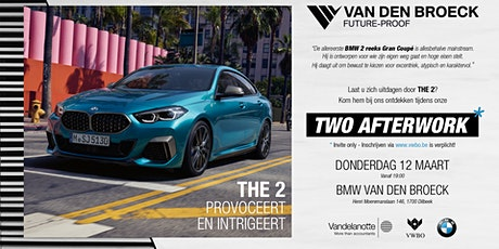 Two Afterwork @ BMW Van Den Broeck, Dilbeek tickets