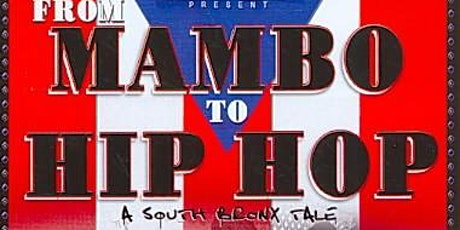 Caribbean Connections  - From Mambo to Hip Hop: A South Bronx Tale tickets