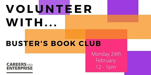 Volunteer with... Buster's Book Club/ KM Charity