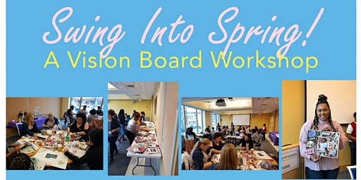 Swing Into Spring Vision Board Workshop