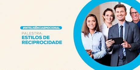 [BRASILIA/DF] PALESTRA EXCLUSIVA - ESTILO DE RECIPROCIDADE 23/03/2020 ingressos