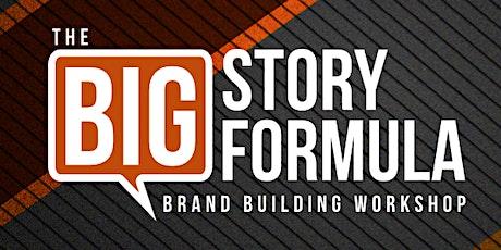 BIG Story Formula Workshop tickets