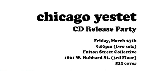 CD Release performance from the beloved Chicago Yestet tickets
