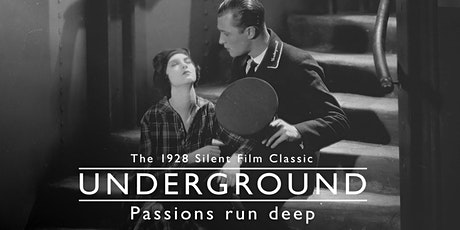Silent Film at St Giles: Underground (1928) tickets