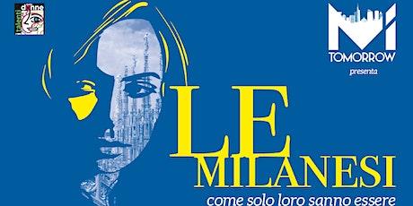 Le Milanesi biglietti