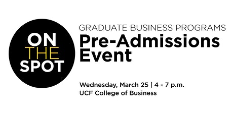 On-the-Spot Pre-Admissions Event,  March 25 tickets