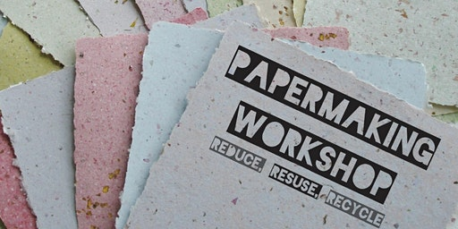 Upcycle: Papermaking!