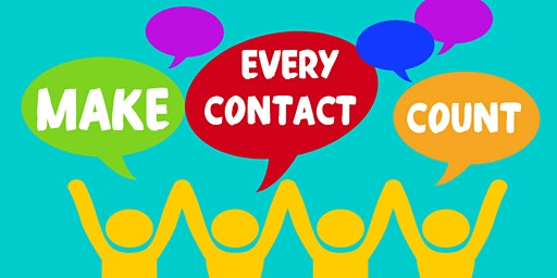 Making Every Contact Count (MECC) FREE training session