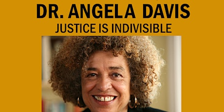 Angela Davis: Justice Is Indivisible tickets