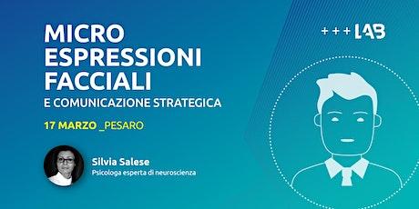 Microespressioni facciali e comunicazione strategica 17 marzo 2020 biglietti