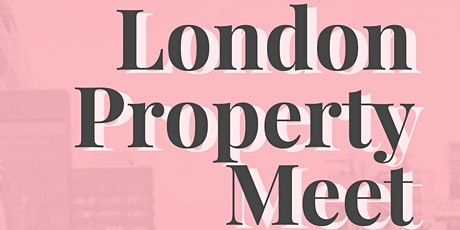 London Property Meet tickets