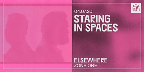Staring in Spaces @ Elsewhere (Zone One) tickets