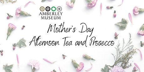 Mother's Day Afternoon Tea with Prosecco  tickets