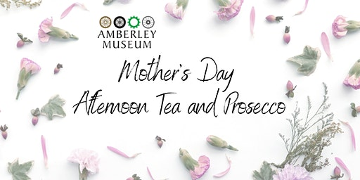 Mother's Day Afternoon Tea with Prosecco