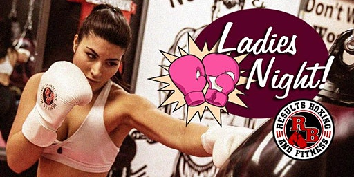 Ladies' Night @ Results Boxing!